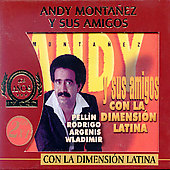Andy Montañez: Con la Dimension Latina