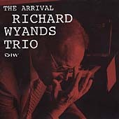 Richard Wyands Trio: The Arrival