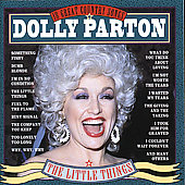 Dolly Parton: Little Things: 18 Great Country Songs