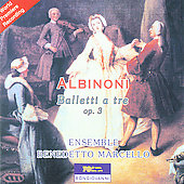 Albinoni: Balletti Op 3 / Benedetto Marcello Ensemble
