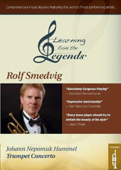 Learning from the Legends - Hummel: Trumpet Concerto, lessons and performance / Rolf Smedvig, trumpet [DVD]