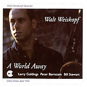 Walt Weiskopf: World Away