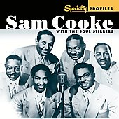 Sam Cooke/Sam Cooke & The Soul Stirrers: Specialty Profiles