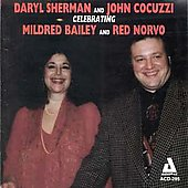 Daryl Sherman: Celebrating Mildred Bailey and Red Norvo