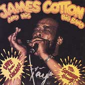 James Cotton Blues Band (Harmonica): Live from Chicago Mr. Superharp Himself