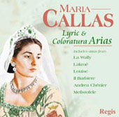 Lyric & Coloratura Arias / Callas, Serafin, Simonetto, et al