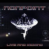 Nonpoint: Live and Kicking