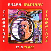 Ralph Irizarry: It's Time *