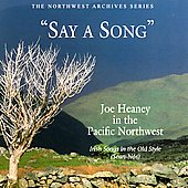 Joe Heaney (Vocals): Say a Song