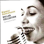 Rigmor Gustafsson: Ballad Collection *
