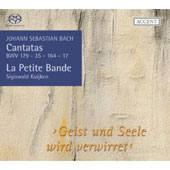 Bach: Geist und Seele wird verwirret, etc / Kuijken, et al