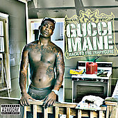 Gucci Mane: Back to the Traphouse [PA]