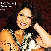 Norma Valles: Reflections of Romance, Vol.1