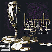Lamb of God: Sacrament [PA] [Limited]