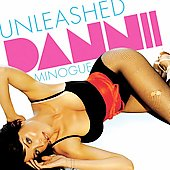 Dannii Minogue: Unleashed
