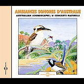 Sounds Of Nature: Sounds of Nature: Australian Soundscapes