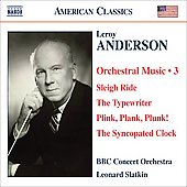 American Classics - Anderson: Orchestral Music Vol 3 / Leonard Slatkin, BBC Concert Orchestra