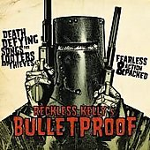 Reckless Kelly: Bulletproof