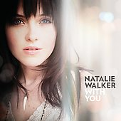 Natalie Walker: With You [Digipak]