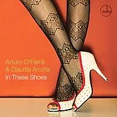 Claudia Acu&#241;a/Arturo O'Farrill: In These Shoes
