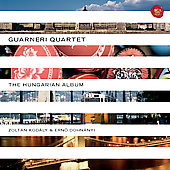 The Hungarian Album - Zoltán Kodály, Ernö von Dohnányi / Guarneri String Quartet