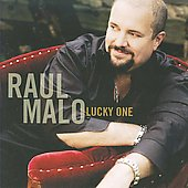 Raul Malo: Lucky One