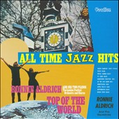 Ronnie Aldrich: All Time Jazz Hits/Top Of The World