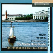 String Quartets of Haydn, Prokofiev & Shostakovich / The Nevsky String Quartet