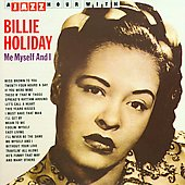 Billie Holiday: Me Myself and I [Jazz Hour]