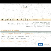Nicolaus A. Huber: Works For Ensemble & Orchestra