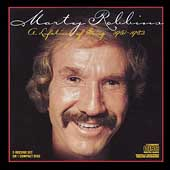 Marty Robbins: A Lifetime of Song (1951-1982)