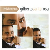 Gilberto Santa Rosa: Mis Favoritas