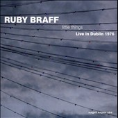 Ruby Braff (Trumpet/Cornet): Little Things - Live in Dublin 1976