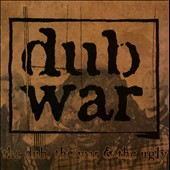 Dub War: The Dub, The War & the Ugly