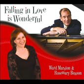 Ward Marston (Organ)/Rosemary Benson: Falling in Love Is Wonderful [Digipak]