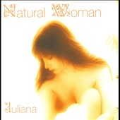 Juliana: Natural Woman