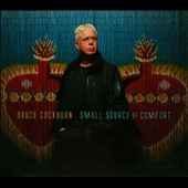 Bruce Cockburn: Small Source of Comfort [PA] [Digipak]