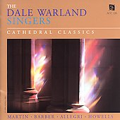 The Dale Warland Singers - Cathedral Classics