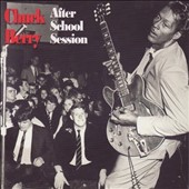 Chuck Berry: After School Session