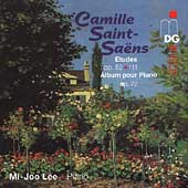 Saint-Sa&euml;ns: Album for Piano, Etudes / Mi-Joo Lee