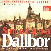 Smetana: Dalibor / Kosler, Vodicka, Urbanov&#225;, Kusnjer, et al