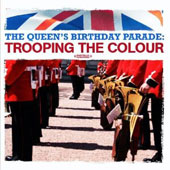 Queen's Birthday Parade: Trooping The Colour [Remastered]