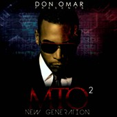 Don Omar: Don Omar Presents MTO2: New Generation [Clean]