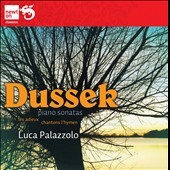 Jan Ladislav Dussek: Sonatas for Piano nos 3, 24 & 25 / Luca Palazzolo, piano