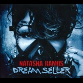 Natasha Ramos: Dream Seller [Digipak]