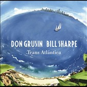 Don Grusin/Bill Sharpe (Bassist): Trans Atlántica *