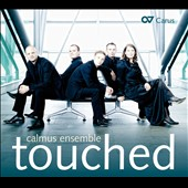 Touched - works by Purcell, Sting, Michael Jackson, Elton John; Monteverdi et al. / Calmus Ensemble