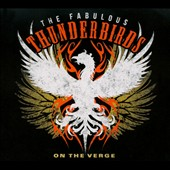 The Fabulous Thunderbirds: On the Verge [Digipak] *