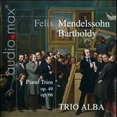 Mendelssohn: Piano Trios Op. 49, Op. 66 / Trio Alba