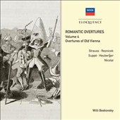 Romantic Overtures 4: Overtures of Old Vienna